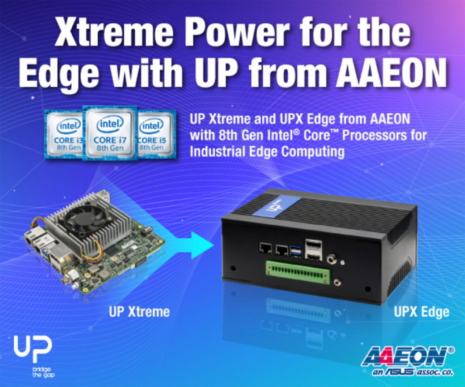 Xtreme Power for the Edge with UP from AAEON